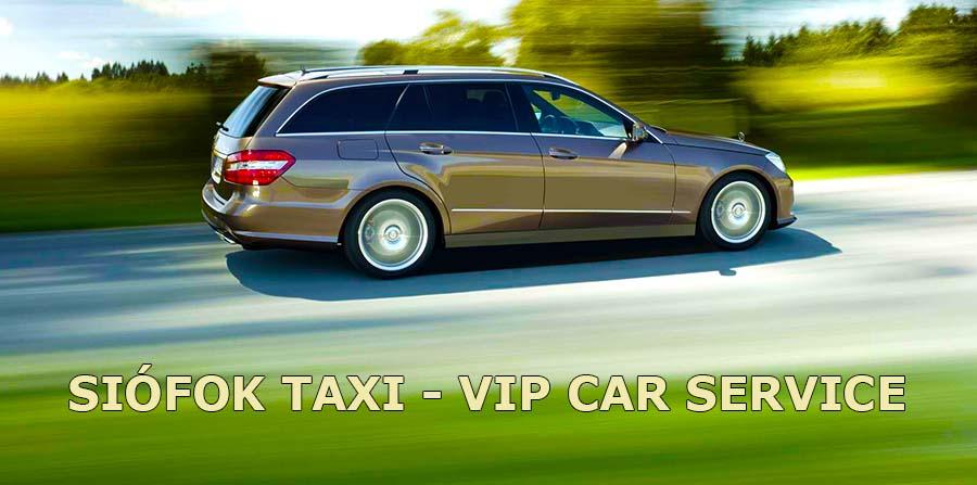 SIOFOK TAXI - VIP CAR SERVICE
